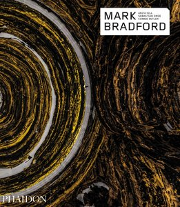 Mark Bradford (Phaidon Contemporary Artist Series)
